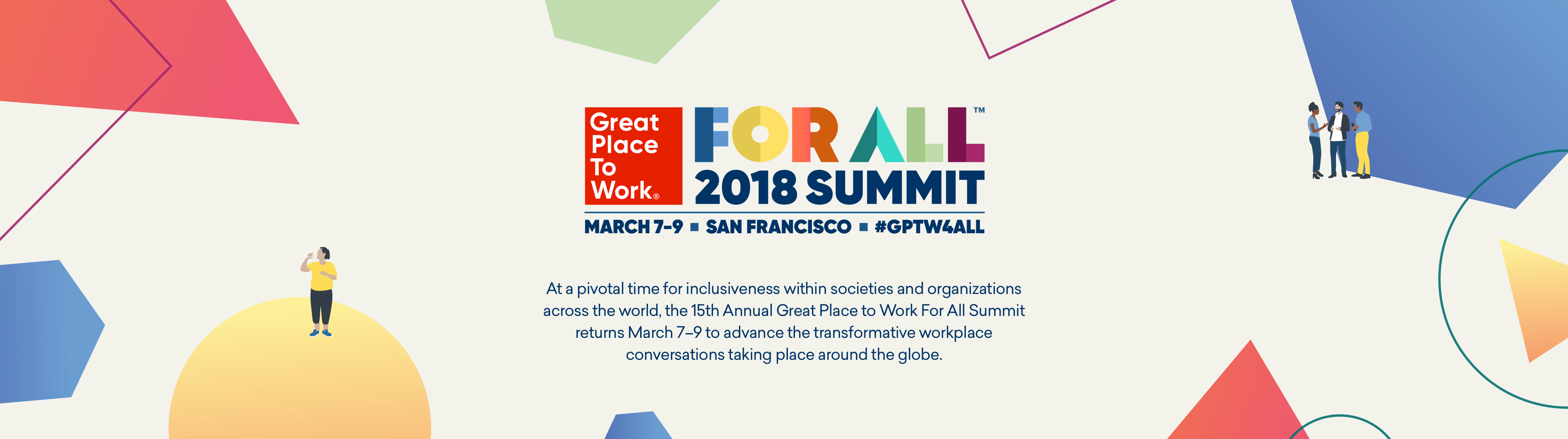 For All Summit. March 7-9, 2018 in San Francisco