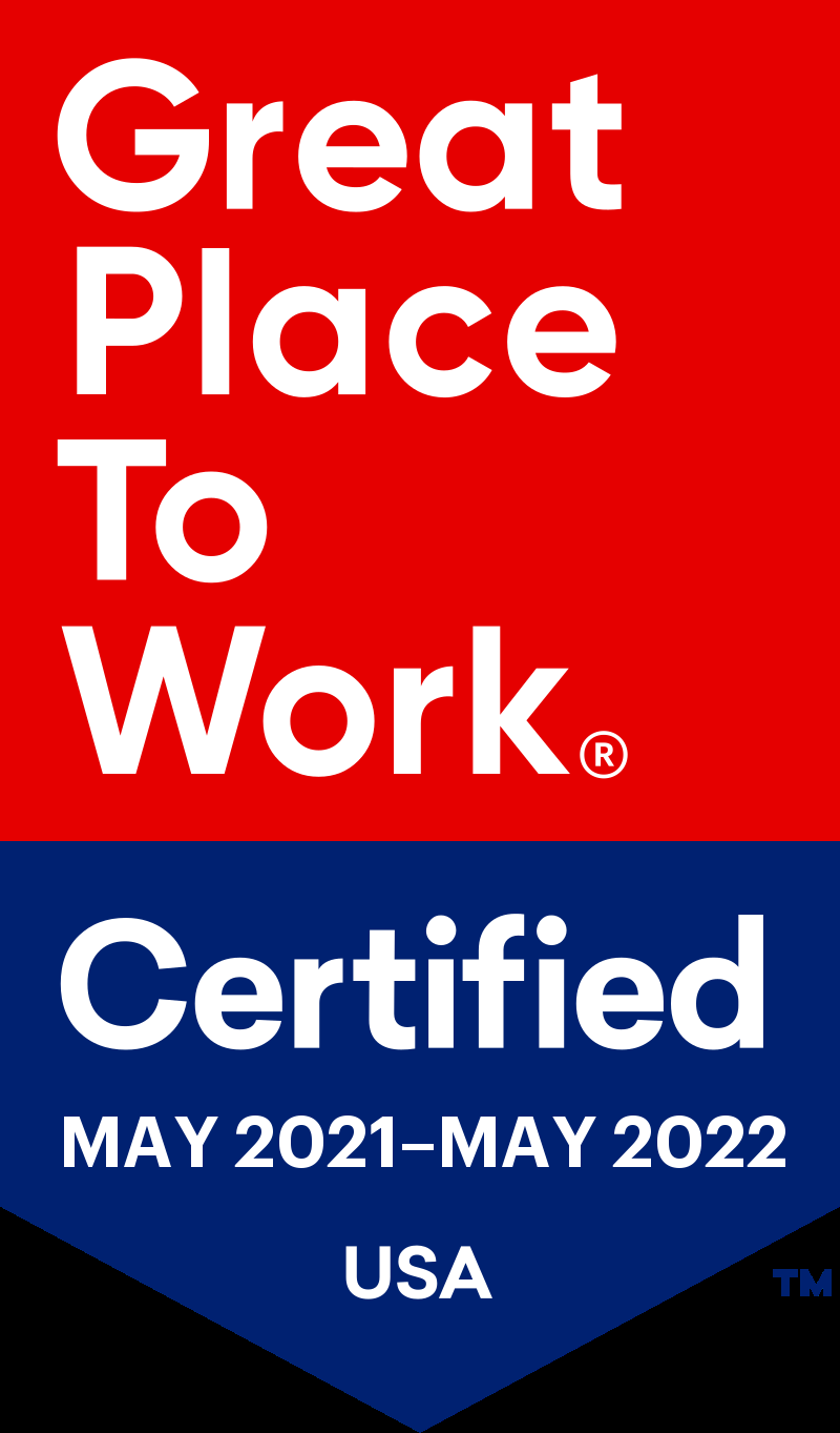 Great Place To Work: Certified may 2021 -may 2022 USA
